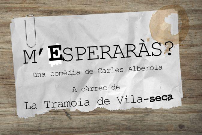 M'esperaràs, de Carles Alberola