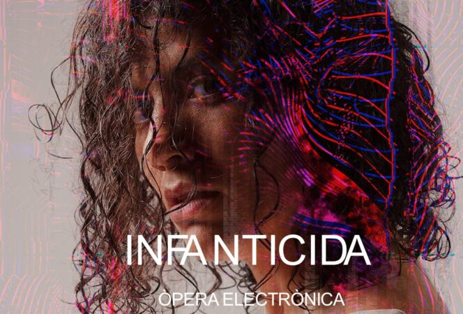 INFANTICIDA, amb Neus Pàmies i música de Clara Peya